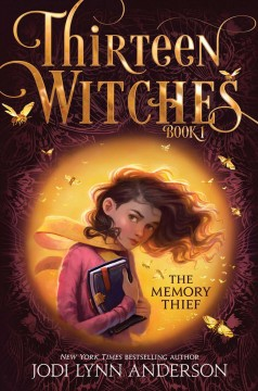 Thirteen witches #1: Memory thief