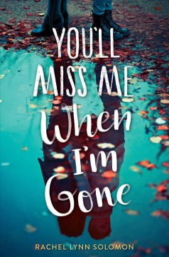You'll Miss Me When I'm Gone, book cover