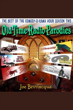 Audiobook cover with image of an antique radio and several radio program logos. Text reads The Best of Comedy-O-Rama House Season Two Old Time Radio Parodies