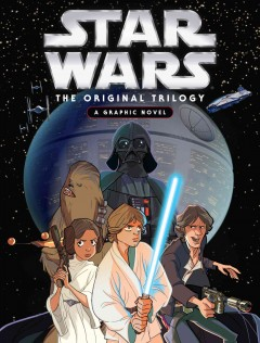 Star Wars: The Original Trilogy - A Graphic Novel, book cover