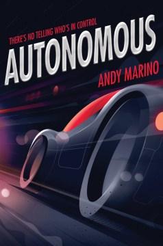 Autonomous by Andy Marino