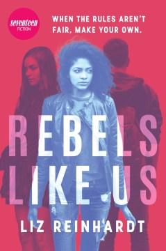 Rebels Like Us, book cover