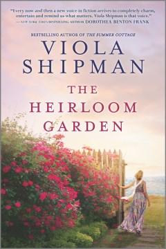 """Heirloom Garden"" - Viola Shipman"