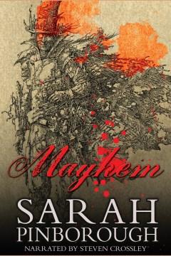 Mayhem / by Sarah Pinborough.