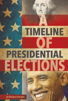 A Timeline of Presidential Elections , book cover