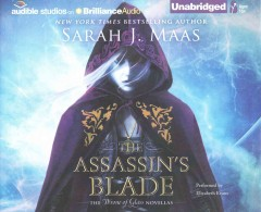 Assassin's blade : [compact disc] by Sarah J. Maas.