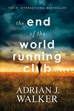 """End of the World Running Club""-Adrian J. Waller"