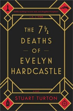 The 7 1/2 Deaths of Evelyn Hardcastle by Stuart Turton