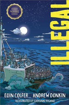 Illegal / Eoin Colfer, Andrew Donkin ; art by Giovanni Rigano ; lettering by Chris Dickey.