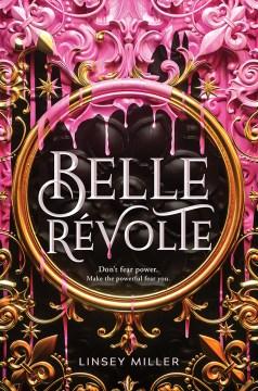 Belle Revolte by Linsey Miller (ebook)