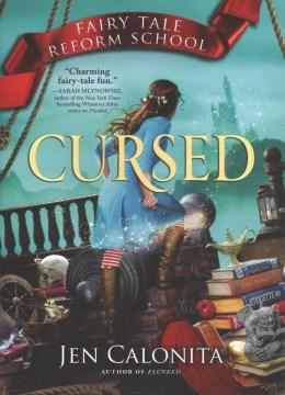 Fairy Tale Reform School: Cursed