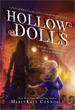 Hollow dolls