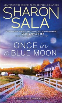 Once in a blue moon / Sharon Sala