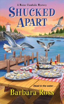 Shucked apart by Barbara Ross.