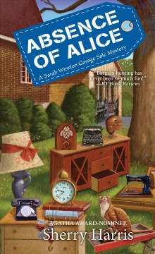 Absence of Alice / Sherry Harris.