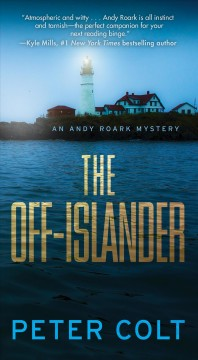 The off-islander / Peter Colt.