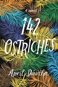 142 Ostriches by April Davila