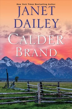 Calder brand by Janet Dailey.