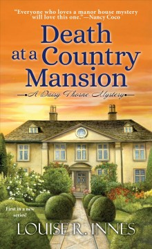 Death at a country mansion / Louise R. Innes.