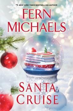 Santa cruise by Fern Michaels.