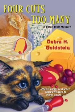 Goldstein, Debra H.  Four Cuts Too Many