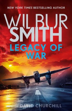 Legacy of war by Wilbur Smith with David Churchill.