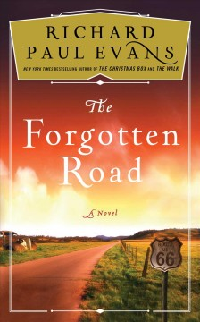 The forgotten road / Richard Paul Evans.