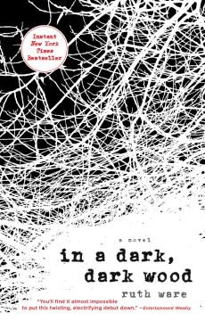 In a dark, dark wood / Ruth Ware.