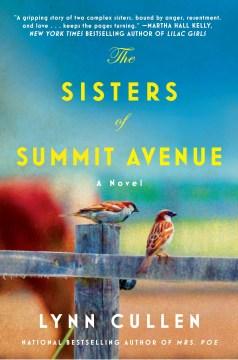 The sisters of Summit Avenue / Lynn Cullen.