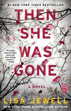 Then She Was Gone – Lisa Jewell