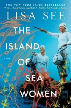 """Island of Sea Women""-Lisa See"