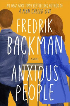 """Anxious People"" - Fredrik Backman"