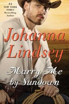 Marry me by sundown / Johanna Lindsey.