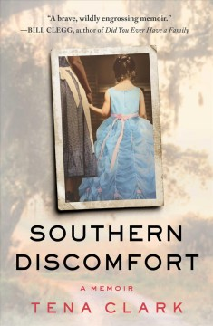 """Southern Discomfort"" by Tena Clark"