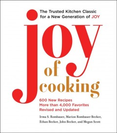 Joy of Cooking: 2019 Edition Fully Revised and Updated Updated ed