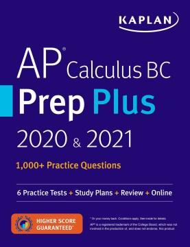 Kaplan Ap Calculus Bc Prep Plus 2020 & 2021
