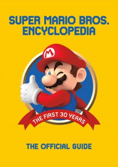 Super Mario Bros. Encyclopedia: The Official Guide to the First 30 Years, book cover