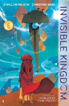 Invisible Kingdom: Volume 1, book cover