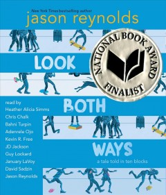Look Both Ways: A Tale Told in Ten Blocks by Jason Reynolds (audiobook)