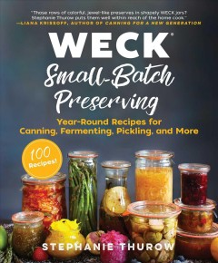 Weck Small-batch Preserving , book cover