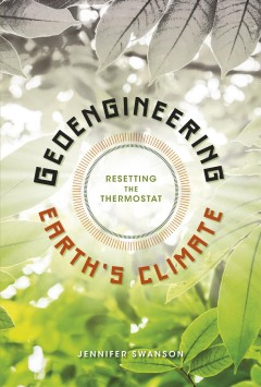 Geoengineering Earth's Climate: Resetting the Thermostat , book cover