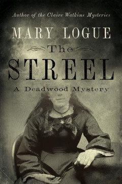 The Streel by Mary Logue