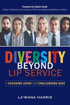 Diversity Beyond Lip Service una guía de entrenamiento para desafiar el sesgo, portada del libro