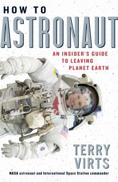 How to astronaut : an insider