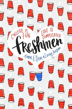 book cover Freshmen by Tom Ellen and Lucy Ivison