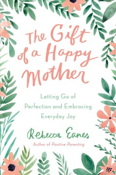 The Gift of A Happy Mother, book cover