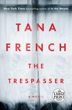 The trespasser / Tana French.