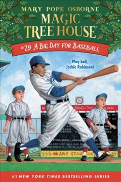 A big day for baseball / by Mary Pope Osborne ; illustrated by Sal Murdocca.