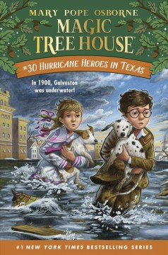 Hurricane heroes in Texas / by Mary Pope Osborne ; illustrated by AG Ford.
