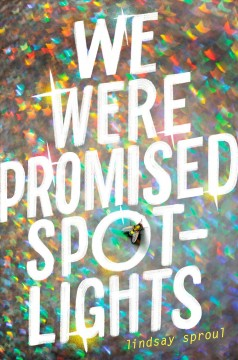 We Were Promised Spotlights, book cover